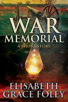 Cover for 'War Memorial: A Short Story'