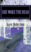Cover for 'She Woke The Dead'