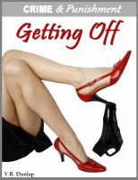 Cover for 'Getting Off - Blackmailed by Her Boss'
