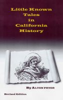 Cover for 'Little Known Tales in California History'