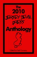 Cover for 'The 2010 Jersey Devil Press Anthology'