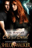 Cover for 'The Hunters: Eli and Sarel'