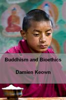Cover for 'Buddhism and Bioethics'