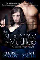Cover for 'The Shadow of Mudflap'