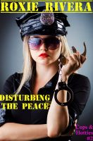 Roxie Rivera - Disturbing the Peace