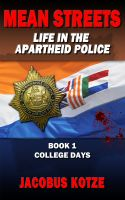 Cover for 'Mean Streets - Life in the Apartheid Police'