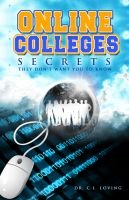 Cover for 'Online College Secrets They Don't Want You To Know'