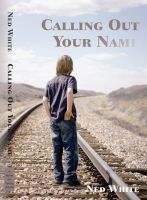 Cover for 'Calling Out Your Name'