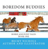 Cover for 'Boredom Buddies - Horse and Pony Tales Book One'
