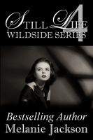 Cover for 'Still Life (Wildside Series Book 4)'