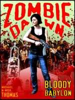 Cover for 'Bloody Babylon (Zombie Dawn Stories)'