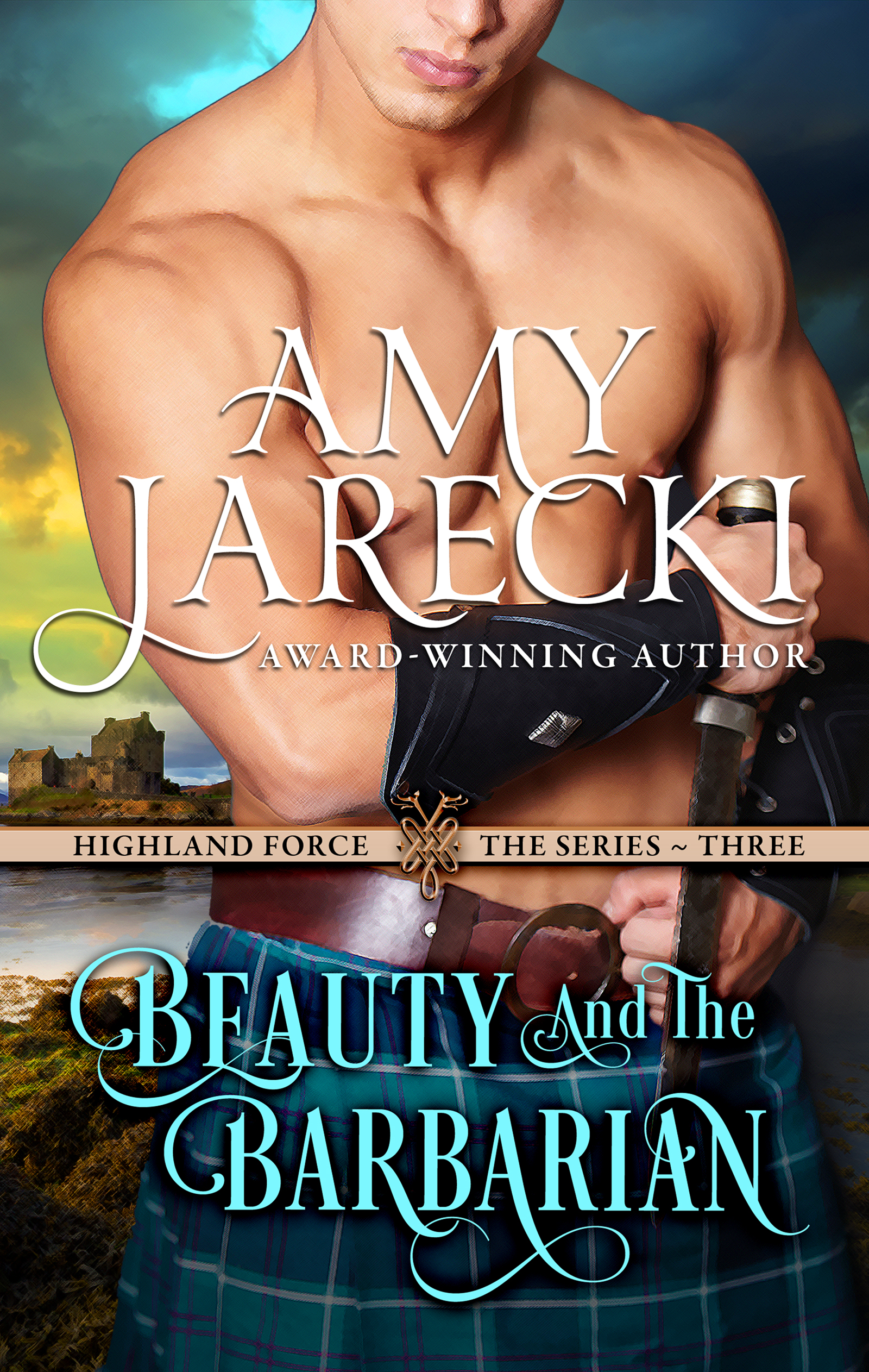 Amy Jarecki - Beauty and the Barbarian (Scottish Historical Romance)