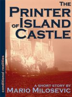 Cover for 'The Printer of Island Castle'