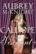 Calliope and the Viscount by Aubrey McKnight