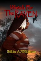 Cover for 'Watch For The Raven'