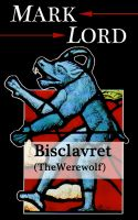 Cover for 'Bisclavret (The Werewolf) - Medieval Paranormal Romance'