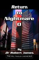 Cover for 'Return to Nightmare O: The Will Traveller Chronicals'