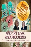 Cover for 'Weight Loss Scrapbooking'