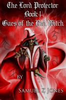 Cover for 'The Lord Protector Book I: Gaes of the Red Witch'