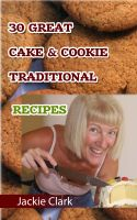 Cover for '30 Mouthwatering Cake & Cookie Traditional Recipes'