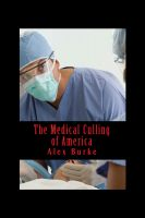 Cover for 'The Medical Culling of America'