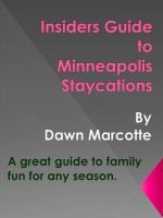 Cover for 'Insiders Guide to Minneapolis Staycations'