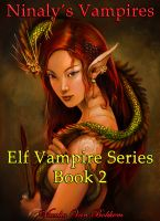 Cover for 'Ninaly's Vampires Book 2 (Elf Vampire Series)'