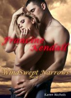 Cover for 'WindSwept Narrows: #7  Francine Kendall'