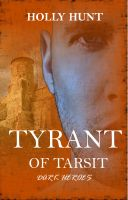 Cover for 'Tyrant Of Tarsit'