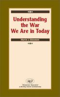 Cover for 'Understanding the War We Are in Today'