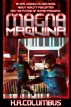 Magna Maquina Complete by K.R. Columbus