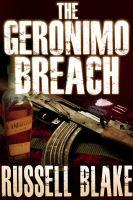 Russell Blake - The Geronimo Breach