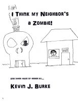Cover for 'I Think My Neighbor's a Zombie!'