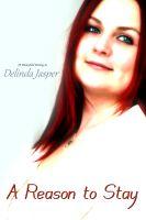 Delinda Jasper - A Reason to Stay