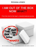 Cover for 'I Am Out of the Box Now What?'