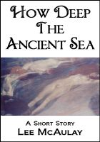 Cover for 'How Deep The Ancient Sea'