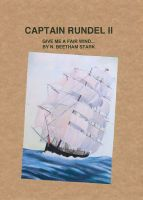 Cover for 'Captain Rundel II - Give Me a Fair Wind'
