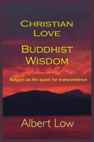 Cover for 'Christian Love Buddhist Wisdom'