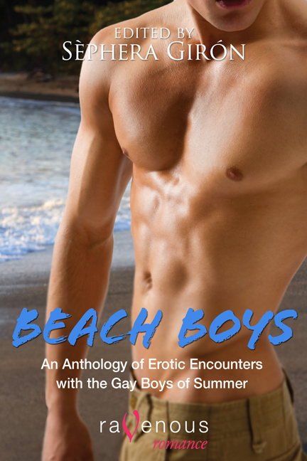 Sephera Giron - Beach Boys: An Anthology of Erotic Encounters With the Gay Boys of Summer