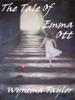 Cover for 'The Tale Of Emma Ott'