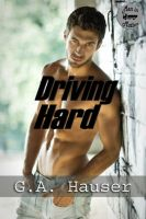 Cover for 'Driving Hard Book 3 in the Men in Motion Series'