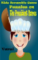 Cover for 'Kids Scramble Game Puzzles On President Names'