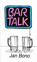 Cover for 'Bar Talk: Poetry for Mature Audiences'