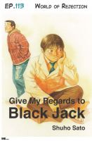 Cover for 'Give My Regards to Black Jack - Ep.113 World of Rejection (English version)'
