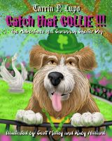 Cover for 'Catch That Collie!!! - Animal care and pets Children's eBooks Dogs'
