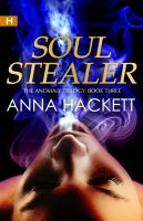 Cover for 'Soul Stealer (The Anomaly Trilogy #3)'