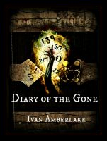 Cover for 'Diary of the Gone'