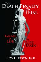 Cover for 'The Death Penalty on Trial: Taking a Life for a Life Taken'
