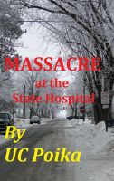 Cover for 'Massacre in the State Hospital'