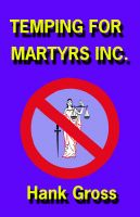 Cover for 'Temping for Martyrs Inc.'
